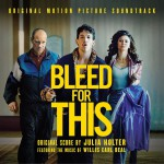 Bleed For This (Original Motion Picture Soundtrack) 电影《浴血而战》原声详情