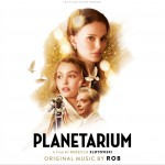 Planetarium (Original Picture Motion Soundtrack) 电影《天文馆》原声详情