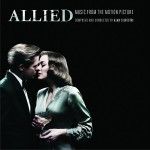 Allied (Music From The Motion Picture) 电影《间谍同盟》原声带详情