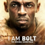 I Am Bolt (Original Motion Picture Soundtrack) 纪录片《我既闪电》原声