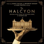 The Halcyon (Original Music From The Television Series)详情