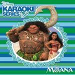 Disney Karaoke Series: Moana 电影《海洋奇缘》伴奏录音带