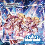 THE IDOLM@STER CINDERELLA GIRLS STARLIGHT MASTER 08 BEYOND THE STARLIGHT详情
