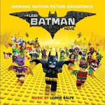 The LEGO Batman Movie (Original Motion Picture Soundtrack) 乐高蝙蝠侠大电影 / 乐高大电影:蝙蝠侠详情
