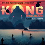 Kong: Skull Island (Original Motion Picture Soundtrack) 电影《金刚:骷髅岛》原声详情