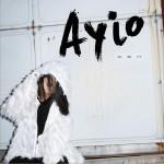 Ayio (单曲)详情
