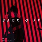 Back Off (单曲)详情