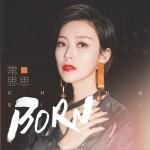 Born (单曲)详情