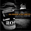 H.O.G The Honor of the Ghetto (贫民窟的荣耀) 试听
