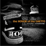 The Honor of the Ghetto (单曲)试听