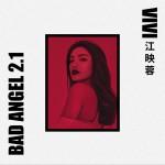 Bad Angel 2.1 (單曲)詳情