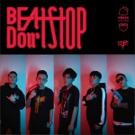Beat Don't Stop (单曲)详情