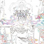 Sound Without Time (EP)详情
