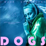 Dogs (单曲)详情