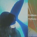 Endless Hallway (单曲)详情