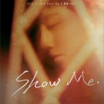 Show Me (单曲)详情
