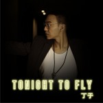 Tonight to Fly (单曲)详情
