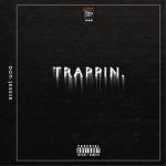 Trappin (單曲)詳情