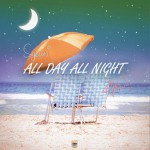 All Day All Night (单曲)详情