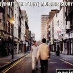 What's The Story Morning Glory详情