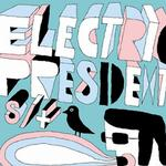 Electric President详情