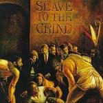 Slave To The Grind详情