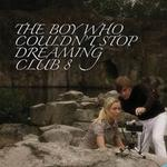 The Boy Who Couldn't Stop Dreaming详情