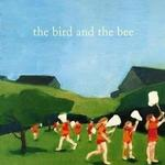 the Birds and the Bees详情