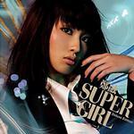 Super Girl (加强版)详情