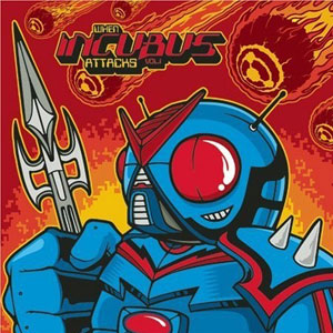 Incubus 正版专辑 When Incubus Attacks Vol. 1 全碟免费试听下载,Incubus ...