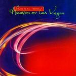 Heaven or Las Vegas (Single)详情
