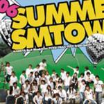 2006 Summer SMTOWN详情