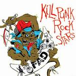 Kill Punk Rock Stars详情