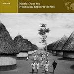 Africa - Music From The Nonesuch Explorer Series详情