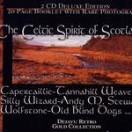 The Celtic Spirit Of Scotland