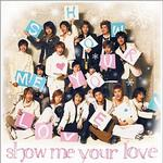 Show Me Your Love详情