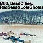 Dead Cities, Red Seas & Lost Ghosts详情