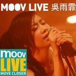 MOOV Live 吴雨霏详情