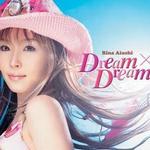 Dream×Dream详情