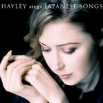 Hayley Westenra Sings Japanese Songs详情