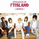 Prologue of FTIsland -soyogi详情