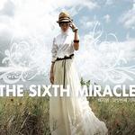 여섯번째 기적 (第六次奇迹)详情