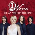 Heavy Weighs The King详情