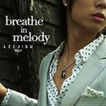 Breathe In Melody详情