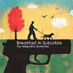 Breakfast in Suburbia详情
