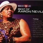 Music Of Your Life - Best Of Aaron Neville详情
