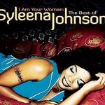 I Am Your Woman: The Best Of Syleena Johnson详情