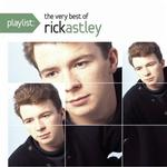 Playlist:The Best Of Rick Astley详情