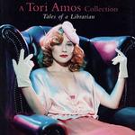 Tales Of A Librarian - A Tori Amos Collection详情