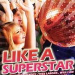 Like A Superstar